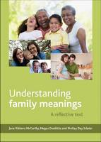 Understanding family meanings: A reflective text (Hardback)
