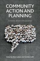 Community Action and Planning: Contexts, Drivers and Outcomes (Hardback)