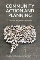 Community Action and Planning: Contexts, Drivers and Outcomes (Paperback)