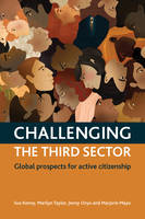 Challenging The Third Sector: Global Prospects For Active Citizenship (Hardback)