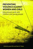 Preventing violence against women and girls: Educational work with children and young people (Hardback)