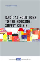 Radical solutions to the housing supply crisis