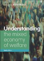 Understanding the Mixed Economy of Welfare (Paperback)