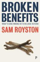 Broken benefits