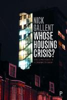 Whose Housing Crisis?: Assets and Homes in a Changing Economy (Paperback)