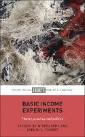 Basic Income Experiments: Theory, Practice and Politics (Paperback)