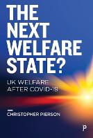 The Next Welfare State?: UK Welfare after COVID-19 (Paperback)