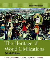 The Heritage of World Civilizations: Combined Volume Plus MyHistoryLab