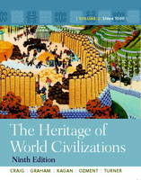 The Heritage of World Civilizations: Volume 2 Plus MyHistoryLab Access Card