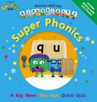 Phonics with the Alphablocks: Super Phonics for children age 3-5 (Pack of 3 reading books, Alphablocks card pack and Parent Guide) - Phonics with Alphablocks