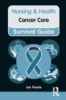Cancer Care - Nursing and Health Survival Guides (Paperback)