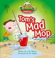 Tom's Mad Mop: Bug Club Comics for Phonics Set 03 Pink A Tom's Mad Mop Set 03 Pink A - BUG CLUB (Paperback)
