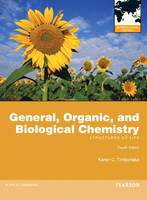 General, Organic, and Biological Chemistry, Plus MasteringChemistry with Pearson Etext