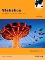 Statistics: Informed Decisions Using Data/MathXL - Valuepack Access Card (12-month Access)