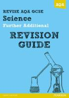 REVISE AQA: GCSE Further Additional Science A Revision Guide - REVISE AQA GCSE Science 11 (Paperback)