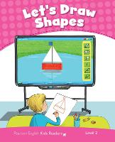 Level 2: Let's Draw Shapes CLIL AmE - Pearson English Kids Readers (Paperback)