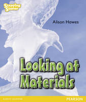 Stepping Stones: Looking at Materials - Yellow Level (Paperback)