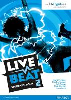 Live Beat 2 Students' Book for MyEnglishLab Pack - Upbeat (Paperback)