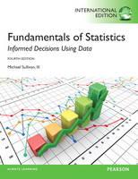 Fundamentals of Statistics, plus MyStatLab with Pearson eText