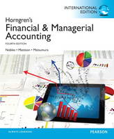 Financial and Managerial Accounting, plus MyAccountingLab with Pearson eText