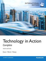 Technology in Action, plus MyITLab with Pearson eText