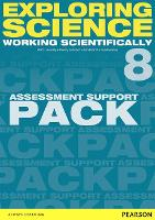 Exploring Science: Working Scientifically Assessment Support Pack Year 8 - Exploring Science 4