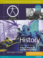 Pearson Baccalaureate History Causes Practices and Effects of War print and ebook bundle - Pearson International Baccalaureate Diploma: International Editions