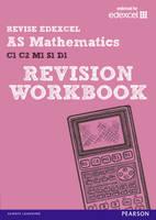 REVISE EDEXCEL: AS Mathematics Revision Workbook - REVISE Edexcel GCE Maths (Paperback)
