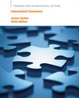 International Economics Pearson New International Edition, plus MyEconLab without eText