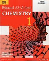 Edexcel AS/A level Chemistry Student Book 1 - Edexcel GCE Science 2015 (Paperback)