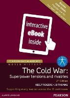 Pearson Baccalaureate: History The Cold War: Superpower Tensions and Rivalries 2e etext - Pearson International Baccalaureate Diploma: International Editions