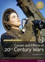 Pearson Baccalaureate: History Causes and Effects of 20th-century Wars 2e bundle - Pearson International Baccalaureate Diploma: International Editions
