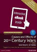 Pearson Baccalaureate: History Causes and Effects of 20th-century Wars 2e etext - Pearson International Baccalaureate Diploma: International Editions