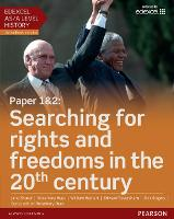 Edexcel AS/A Level History, Paper 1&2: Searching for rights and freedoms in the 20th century Student Book + ActiveBook - Edexcel GCE History 2015