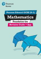 REVISE Edexcel GCSE (9-1) Mathematics Foundation Revision Guide (with online edition)