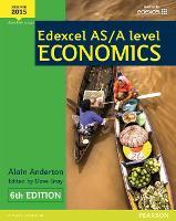 Edexcel AS/A Level Economics Student book + Active Book - Edexcel GCE Economics 2015