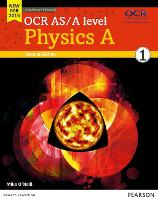 OCR AS/A level Physics A Student Book 1 + ActiveBook - OCR GCE Science 2015