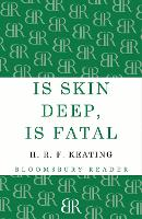 Is Skin Deep, Is Fatal (Paperback)