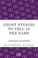 Ghost Stories to Tell in the Dark (Paperback)