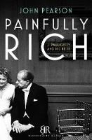 Painfully Rich: J. Paul Getty and His Heirs (Paperback)