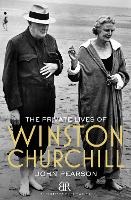The Private Lives of Winston Churchill (Paperback)