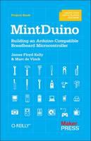 MintDuino: Building an Arduino-compatible Breadboard Microcontroller (Paperback)