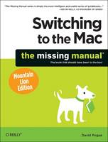 Switching to the Mac: The Missing Manual, Mountain Lion Edition (Paperback)