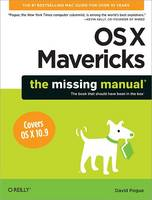 OS X Mavericks: The Missing Manual (Paperback)
