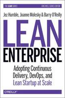 Lean Enterprise: How High Performance Organizations Innovate at Scale (Hardback)