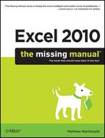 Excel 2010: The Missing Manual: The Book That Should Have Been in the Box (Paperback)