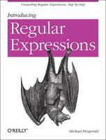 Introducing Regular Expressions (Paperback)