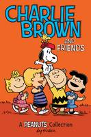 Charlie Brown and Friends (PEANUTS AMP! Series Book 2): A Peanuts Collection - Peanuts Kids 2 (Paperback)