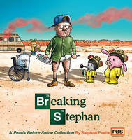 Breaking Stephan: A Pearls Before Swine Collection - Pearls Before Swine 22 (Paperback)