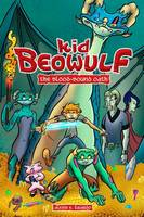Kid Beowulf: The Blood-Bound Oath - Kid Beowulf 1 (Paperback)
